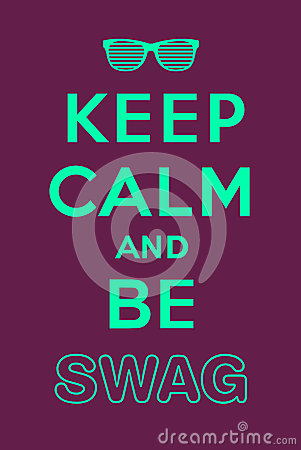 keep calm swag